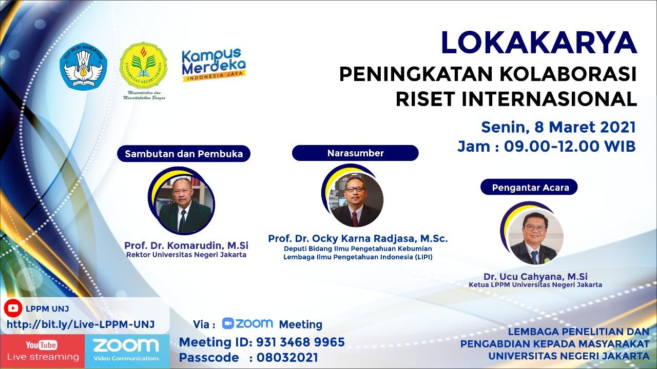 Lokakarya Peningkatan Kolaborasi Riset Internasional