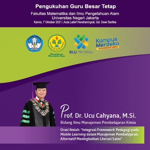 Selamat Dan Sukses Pengukuhan Guru Besar Prof. Dr. Ucu Cahyana, M.Si